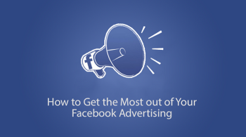 Image result for Get the Most Out of Your Facebook Campaigns